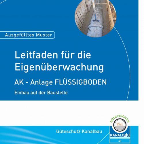 Der neue Leitfaden für die Eigenüberwachung zum Thema Flüssigboden erscheint im Januar 2020. Abb.: Güteschutz Kanalbau